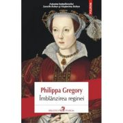 Imblanzirea reginei (Philippa Gregory)