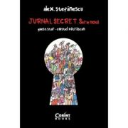 Jurnal secret. Serie noua (2009-2015) - Alex Stefanescu