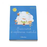 Matematica si explorarea mediului, caiet de lucru pentru clasa a II-a (Madalina Stan)