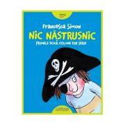 Nic Nastrusnic - Primele doua volume din serie