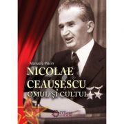 Omul si cultul, Nicolae Ceausescu