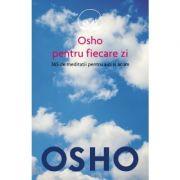 365 de meditatii pentru aici si acum - Osho pentru fiecare zi