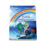 Piatra Stralucitoare - Colectia Povesti educative