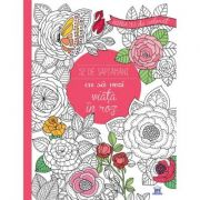 Agenda mea de colorat, 52 de saptamani ca sa vezi viata in roz