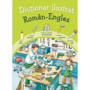 Dictionar ilustrat Roman - Englez (Katharina Wieker)