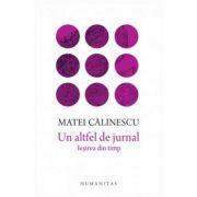 Un altfel de jurnal (Matei Calinescu)