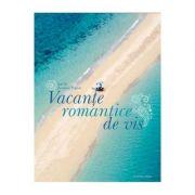 Vacante romantice de vis (Jasmina Trifoni)