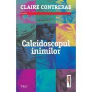 Caleidoscopul inimilor (Claire Contreras)