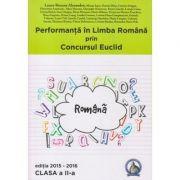 Performanta in Limba Romana prin Concursul Euclid, clasa a 2-a