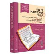 Fise de Procedura Civila (2016) Pentru Examenul de primire in Profesia de Avocat, Concursul de Admitere la INM si pentru Licenta