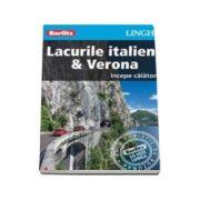 Ghid turistic Berlitz - Lacurile italiene si Verona
