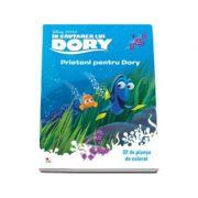 In cautarea lui Dory. Prieteni pentru Dory - 32 de planse de colorat