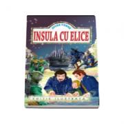 Insula cu elice - Jules Verne (editie ilustrata)