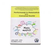 Performanta in Matematica. Concursul Euclid, auxiliar pentru clasa a 2-a (editia 2015-2016) - Cristina-Lavinia Savu