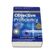 Objective Proficiency 2nd Edition Students Book Pack (Student's Book with answers with Downloadable Software and Class Audio CDs (2)) - Pachetul elevului pentru clasa a XII-a