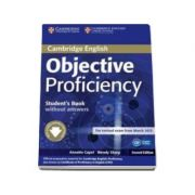 Objective Proficiency 2nd Edition Student's Book without answers with Downloadable Software - Manualul elevului pentru clasa a XII-a (fara raspunsuri)