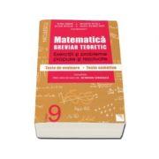 Matematica clasa a IX-a. Breviar teoretic cu exercitii si probleme propuse si rezolvate, teste de evaluare, teste sumative (Petre Simion) Editie 2016