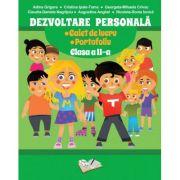 Dezvoltare Personala. Caiet de lucru si Portofoliu pentru clasa a II-a (Adina Grigore)