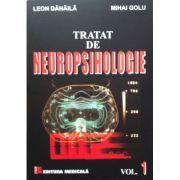 Tratat de neuropsihologie. Vol. 1 - Mihai Golu