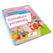 Dezvoltare personala - caietul micului scolar pentru clasa pregatitoare (Nicoleta Ciobanu)