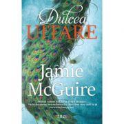 Dulcea uitare (Jamie McGuire)