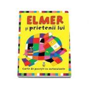 Elmer si prietenii lui - Carte de povesti cu autocolante