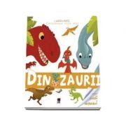 Enciclopedia celor mici - Dinozaurii