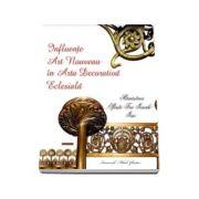 Influente Art Nouveau in arta decorativa eclesiala - Manastirea Sfintii Trei Ierarhi din Iasi