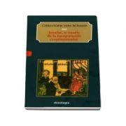 Iosafat, o istorie de la inceputurile crestinismului - Cristoph von Schmid