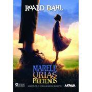 Marele Urias Prietenos (Roald Dahl)