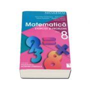 Matematica. Exercitii si probleme pentru clasa a VIII-a (Rozica Stefan) Editie 2016