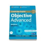 Objective Advanced Workbook with Answers with Audio CD 4th Edition - Caietul elevului pentru clasa a XI-a cu raspunsuri