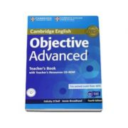Objective Advanced Teachers Book with Teachers Resources CD-ROM 4th Edition - Manualul profesorului pentru clasa a XI-a