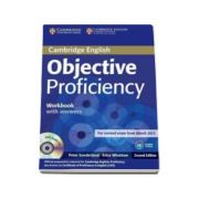 Objective Proficiency 2nd Edition Workbook with answers with audio CD - Caietul elevului cu raspunsuri pentru clasa a XII-a (Contine CD Audio)