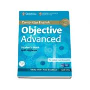 Objective Advanced Students Book with Answers with CD-ROM 4th Edition - Manual pentru clasa a XI-a cu raspunsuri si CD-ROM