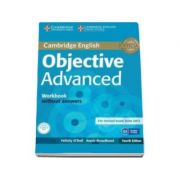 Objective Advanced Workbook without Answers with Audio CD 4th Edition - Caietul elevului pentru clasa a XI-a fara raspunsuri