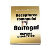 Receptarea romanului Baltagul - Repere didactice
