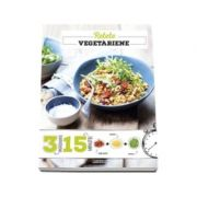 Retete vegetariene - 3 ingrediente, 15 minute