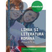 Limba si literatura romana STANDARD clasa a V-a