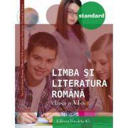 Limba si literatura romana STANDARD clasa a VI-a