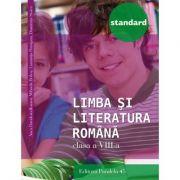 Limba si literatura romana STANDARD clasa a VIII-a