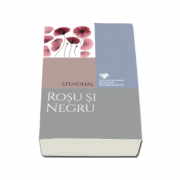 Rosu si negru - Stendhal (Cele mai frumoase romane de dragoste)
