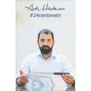 24 centimetri (Adi Hadean)