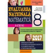 Matematica. Evaluarea nationala 2017 - INITIERE. Notiuni teoretice si 50 de teste, dupa modelul M. E. N. C. S. Clasa a VIII-a