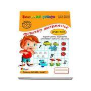 Domeniul stiinte. Activitati matematice, caiet pentru gradinita, grupa mica - Sugestii pentru organizarea activitatilor instructiv-educative