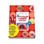 Arte vizuale si abilitati practice. Manual pentru clasa a IV-a, semestrul II - Cristina Rizea (contine editie digitala)