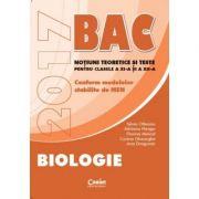 Bacalaureat Biologie 2017. Notiuni teoretice si teste pentru clasele a XI-a si a XII-a