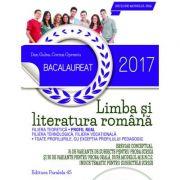 Bacalaureat 2017, Limba si literatura romana profil real - 76 de variante de subiecte pentru proba scrisa si 30 de variante pentru proba orala dupa modeul M. E. N. C. S. - Dan Gulea
