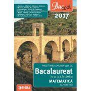 Pregatirea examenului de bacalaureat la matematica 2017 in 30 de saptamani - M-mate-info
