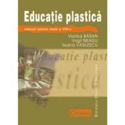 Educatie plastica - Manual pentru clasa a VIII-a (Viorica Baran)
